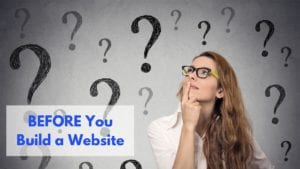 Answer these 7 questions before you build a website